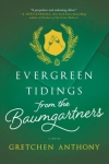 Evergreen Tidings from the Baumgartners (Anthony)