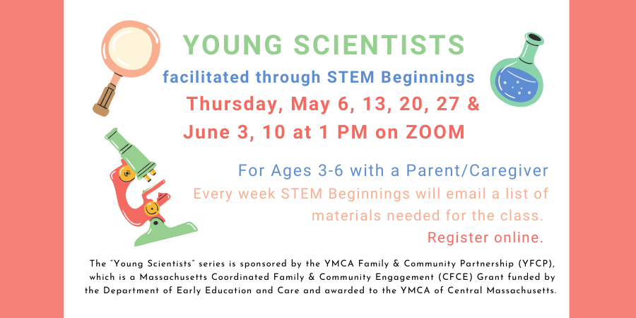 Young Scientists facilitated through STEM Beginnings One more class this session! Thursday, April 8th at 10 am on ZOOM (1)