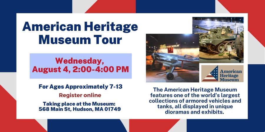 Children's Tour of American Heritage Museum