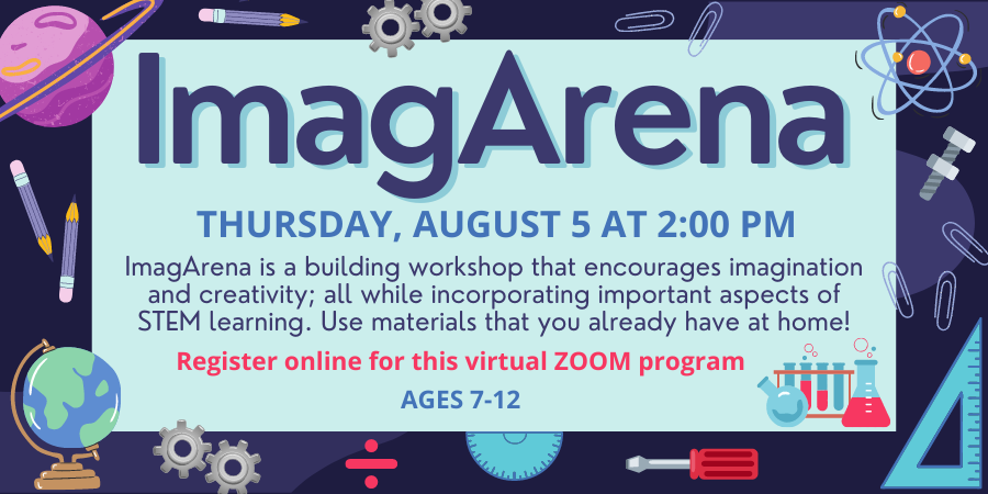 ImagArena is a building workshop that encourages imagination and creativity; all while incorporating important aspects of STEM learning. Use materials that you already have at home!